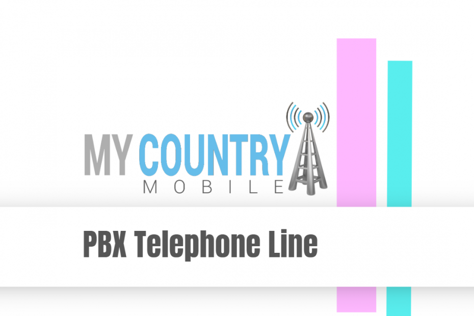 PBX Telephone Line - My Country Mobile