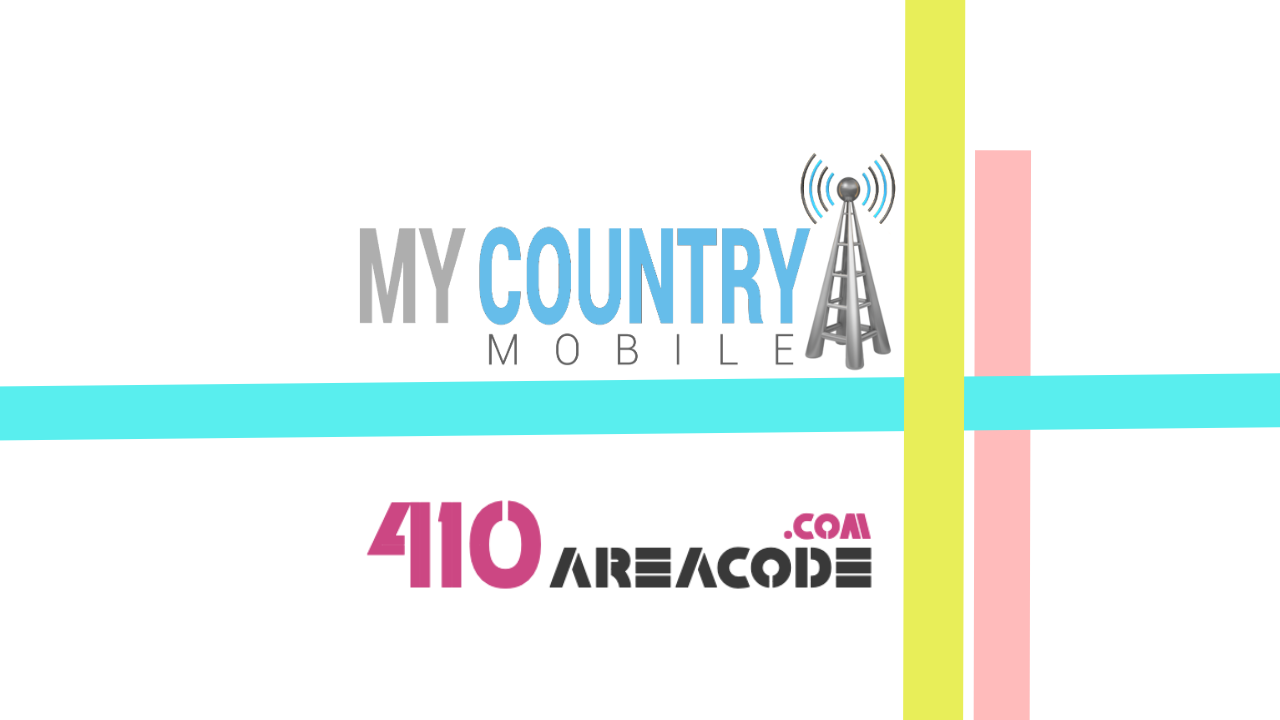 410 Area Code - My Country Mobile